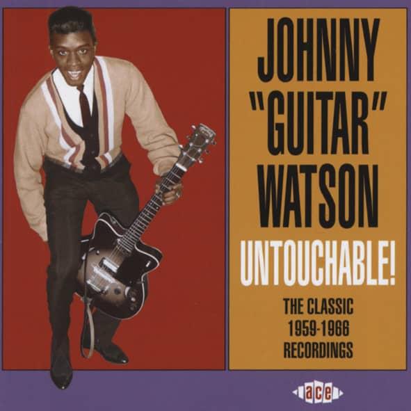Watson, Johnny 'guitar' The Classic 1959-1966 Recordings (CD)