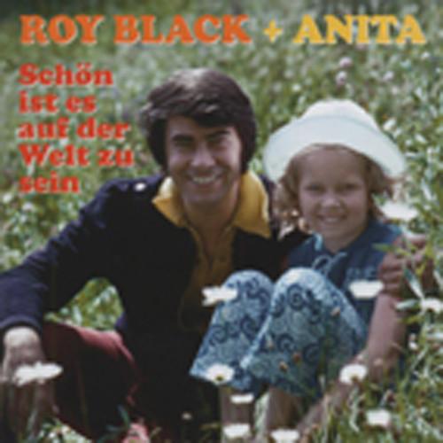 Black, Roy & Anita Schön ist es auf der Welt zu sein...plus