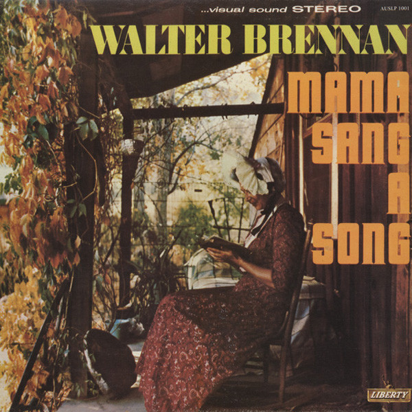Brennan, Walter Mama Sang A Song (STEREO)