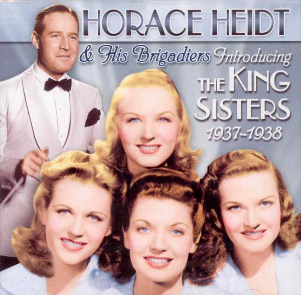 King Sisters & Horace Heidt Introducing The King Sisters