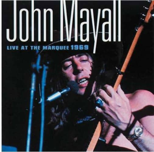 Mayall, John Live At The Marquee 1969
