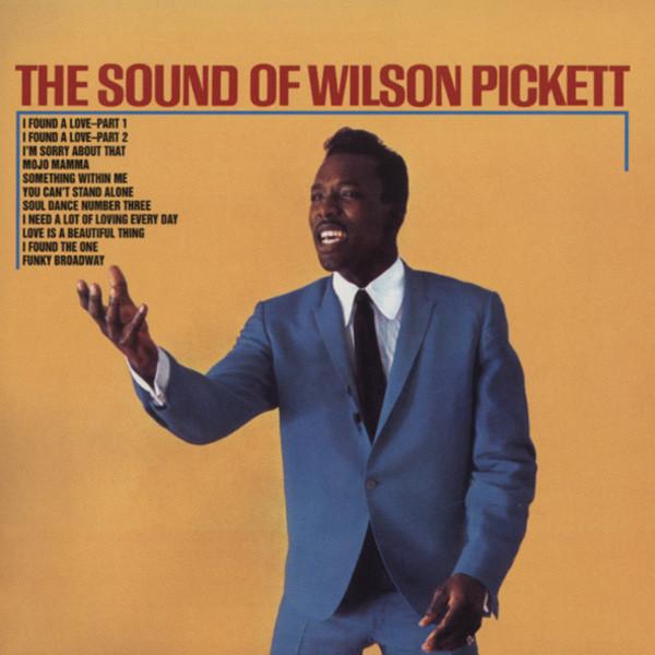 Pickett, Wilson The Sound Of Wilson Pickett