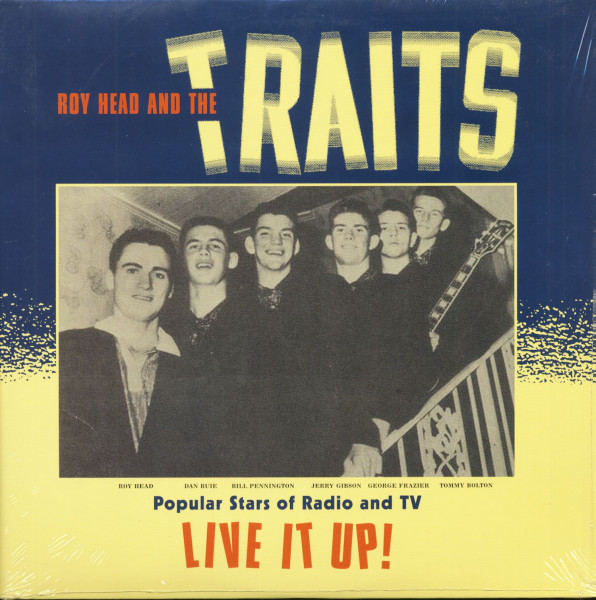 Roy Head & The Traits - Live It Up! (LP)