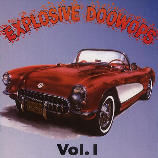 Explosive Doo Wop Vol.1