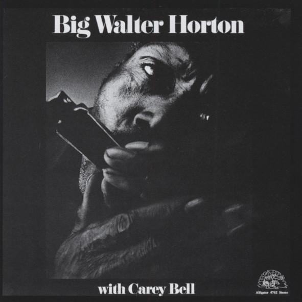 Horton, Walter & Carey Bell Big Walter And Carey Bell