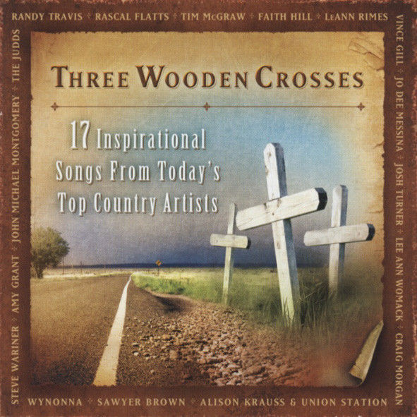 Va Three Wooden Crosses - Inspiritional Songs