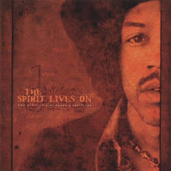 Spirit Lives On - The Music Of Jimi Hendrix