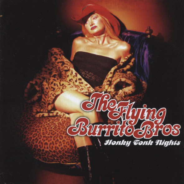 Flying Burrito Bros Honky Tonk Nights...plus 2-CD