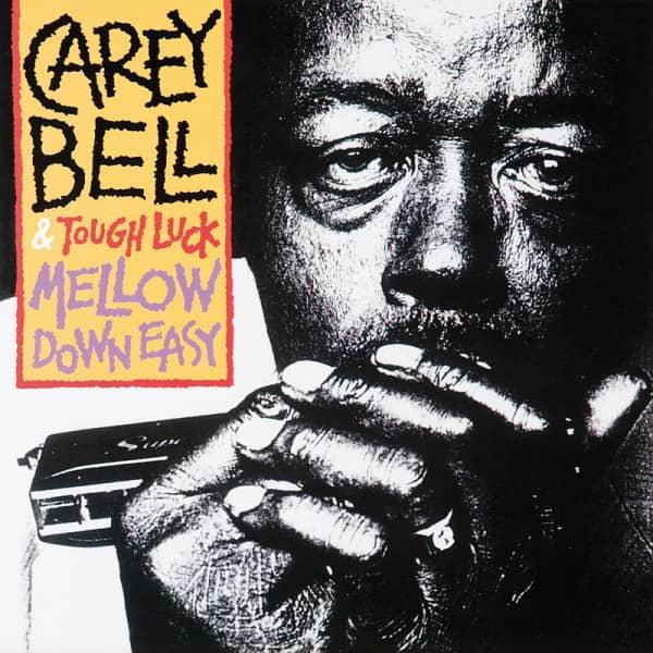 Bell, Carey Mellow Down Easy