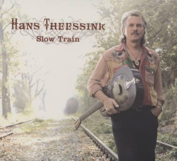 Theessink, Hans Slow Train