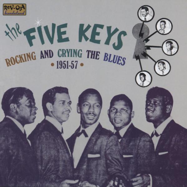 Five Keys Rockin' & Cryin'