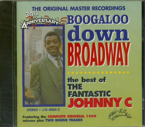 Boogaloo Down Broadway - The Best Of Fantastic Johnny C (CD)
