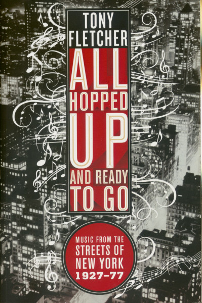 All Hopped Up and Ready to Go - Music from the Streets of New York 1927 - 1977