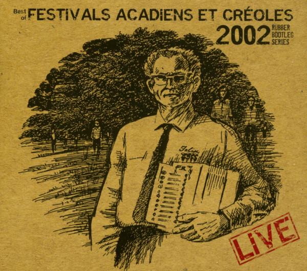 Festival Acadiens Et Creoles 2002 - Best (CD)