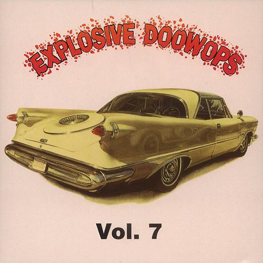 Vol.7, Explosive Doo Wop