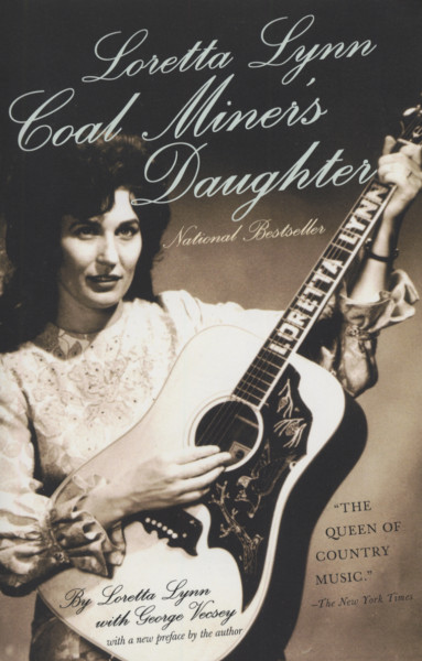 Lynn, Loretta Coal Miners Daughter (Memoir)