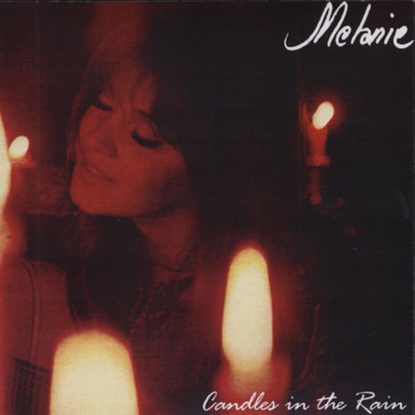 Melanie Candles In The Rain (1970)