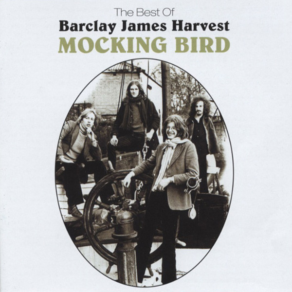 Barclay James Harvest Mocking Bird - The Best Of