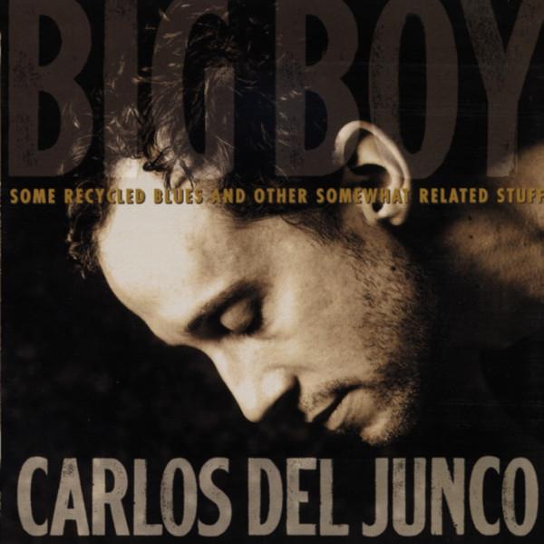 Del Junco, Carlos Big Boy