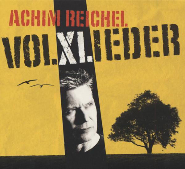 Reichel, Achim Volxlieder
