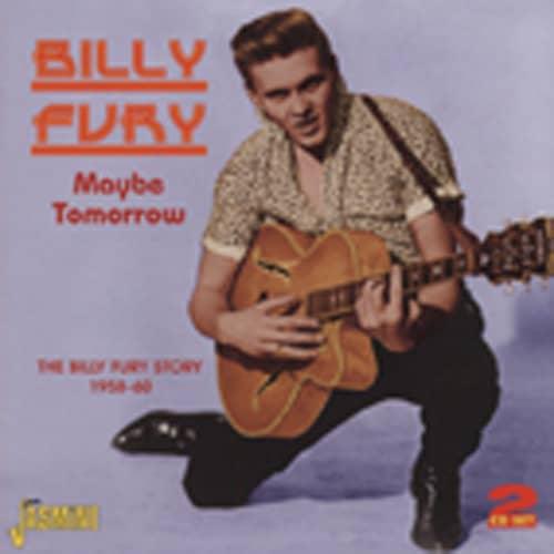 Fury, Billy Maybe Tomorrow - Story 1958-60 (2-CD)