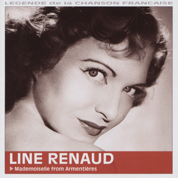 Renaud, Line Mademoiselle From Armentieres