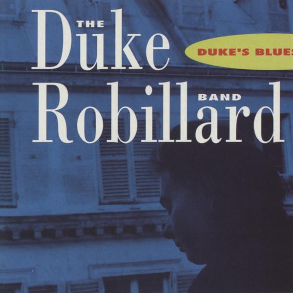 Robillard, Duke Duke's Blues