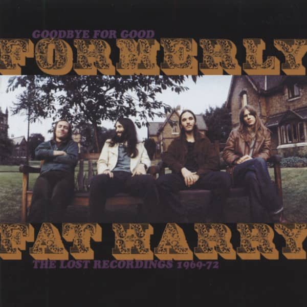Goodbye For Good: The Lost Recordings 1969-72