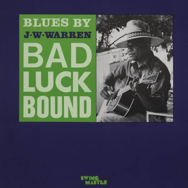 Warren, J.w. Bad Luck Blues