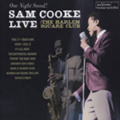 Cooke, Sam One Night Stand: Live At The Harlem Square