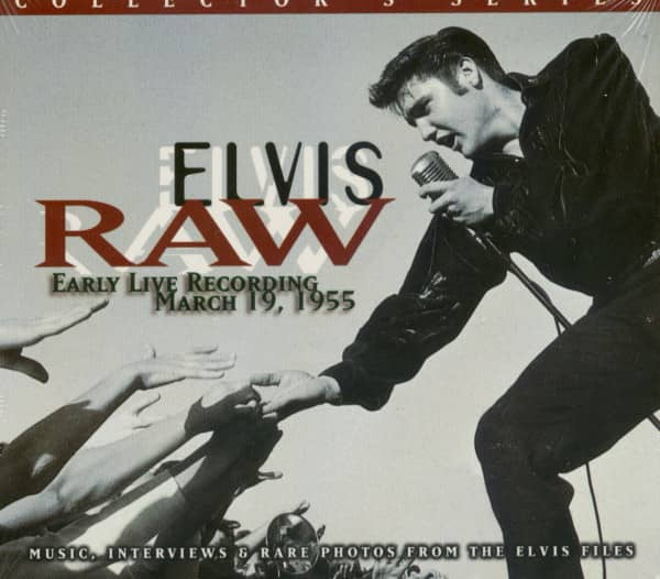 Raw Elvis - Early Live Recording - Collector's Series (CD)