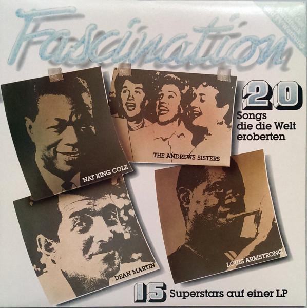 Fascination - 20 Songs Die Die Welt Eroberten