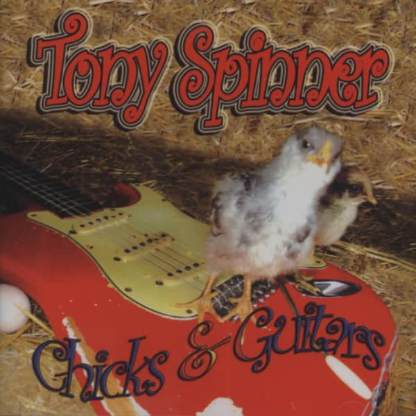 Spinner, Tony Chicks & Guitars