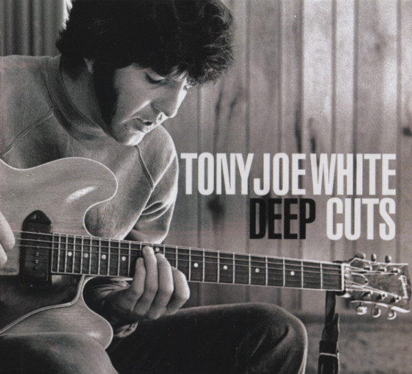 White, Tony Joe Deep Cuts