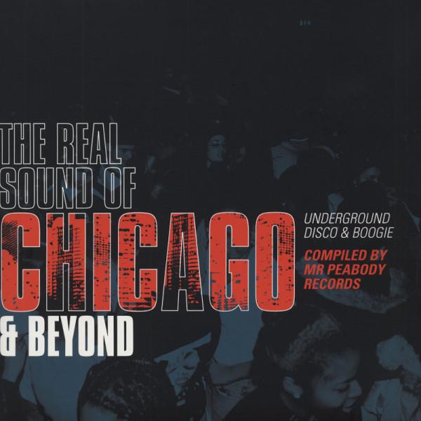 Va The Real Sound Of Chicago & Beyond (2-LP) Underground Disco & Boogie