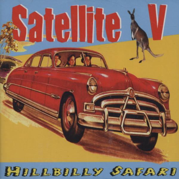 Satellite 5 Hillbilly Safari (2002)