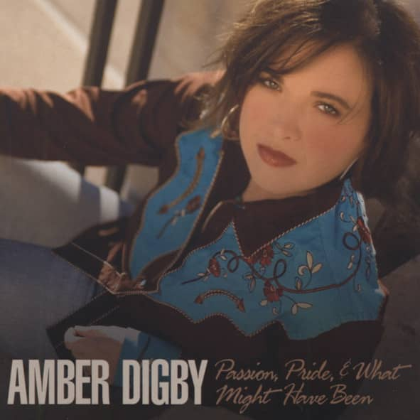 Digby, Amber Passion, Pride & What Might Have Been