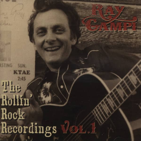 Campi, Ray The Rollin' Rock Recordings, Vol.1