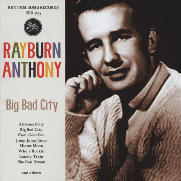 Anthony, Rayburn Big Bad City