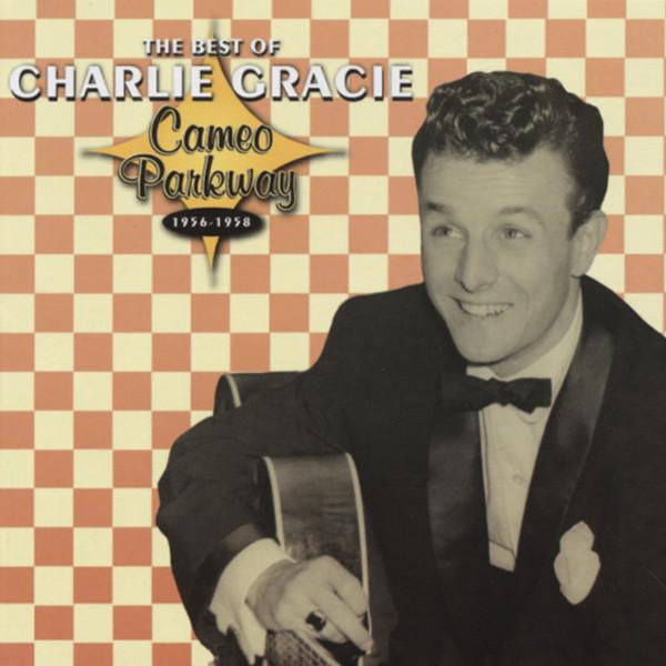 Gracie, Charlie Best Of Charlie Gracie (US)