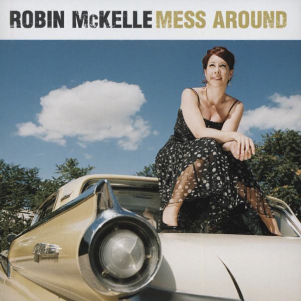 Mckelle, Robin Mess Around