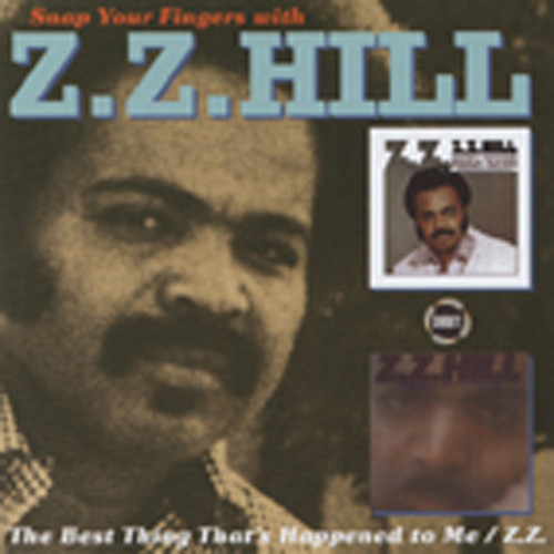 Hill, Z.z. Snap Your Fingers With Z.Z. Hill