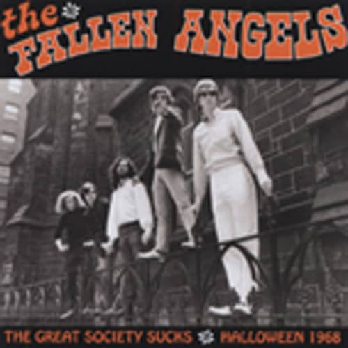 Fallen Angels Great Society Sucks - Halloween 1968