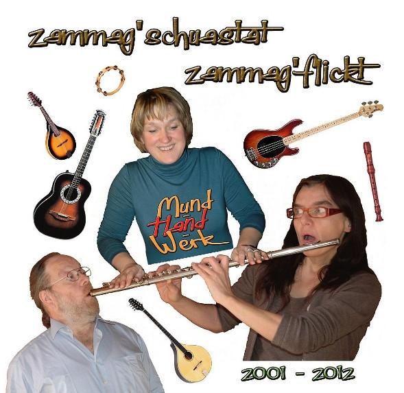 Zammag'Schustat Zammag'Flickt (2-CD)