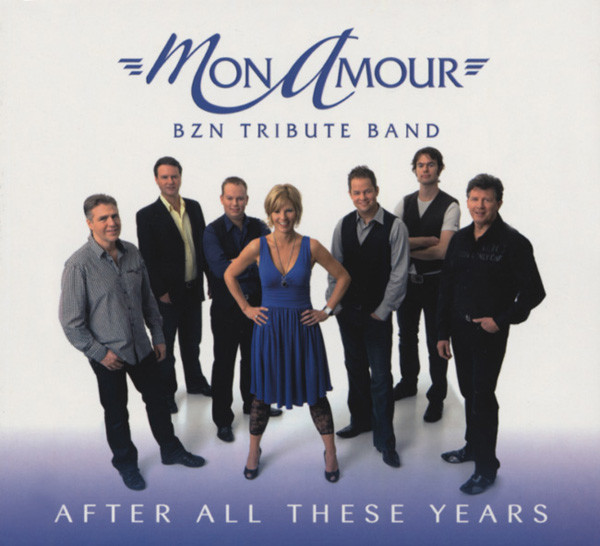 Mon Amour (bzn Tribute Band) After All These Years