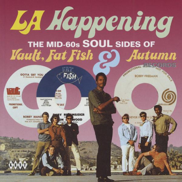 Va L.A. Happening - Vault, Fat Fish & Autumn