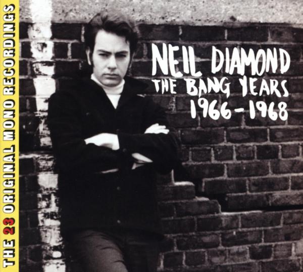 Diamond, Neil The Bang Years (Original Mono Masters 66-68)