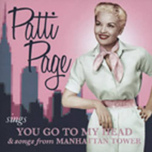 Page, Patti You Go To My Head & Songs From Manhattan Towe