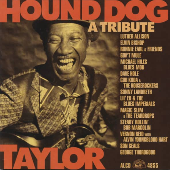 Taylor, Hound Dog A Tribute