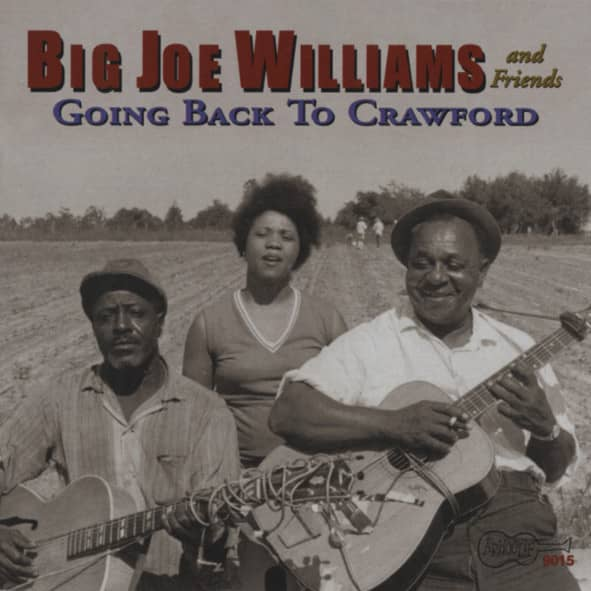 Williams, Big Joe & Friends Going Back To Crawford